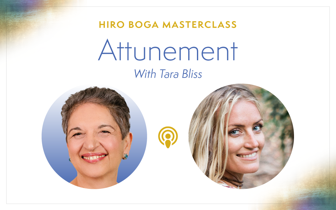 The Art of Attunement with Tara Bliss
